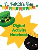 St. Patrick's Day Digital Activity Notebook