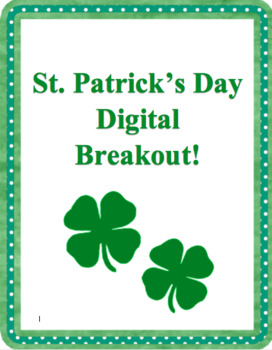 St.Patrick's Day Digital Breakout - NO PREP