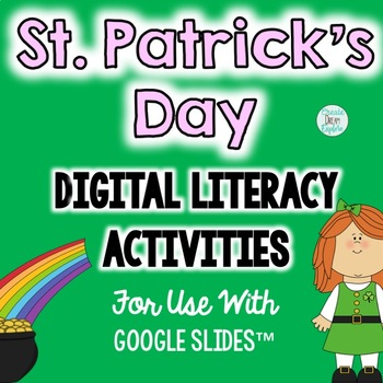 St Patricks Day Digital Literacy And Word Work For Use With Google