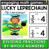 Saint Patrick's Day Dividing Fractions by Whole Numbers Game