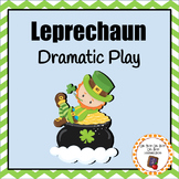 St. Patrick's Day Leprechaun Dramatic Play Area