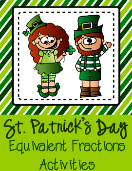 St. Patrick's Day: Equivalent Fractions Math Activities