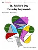 St. Patrick's Day Factoring Polynomials Cooperative Learning Activity