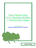 St. Patrick's Day File Folder Game: 1-10/11-20 Fill-In-The-Blank