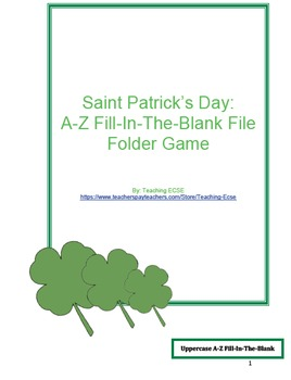 St. Patrick's Day File Folder Game: A-Z/a-z Fill-In-The-Blank