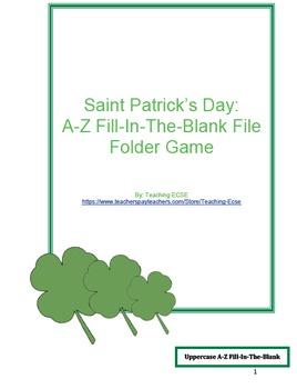 St. Patrick's Day File Folder Game: A-Z/a-z Fill-In-The-Blank
