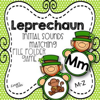 St. Patrick's Day File Folder Game:  Initial Sounds Match M-Z