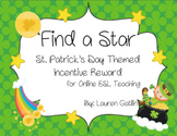 St. Patrick's Day Find A Star Reward System for Online ESL