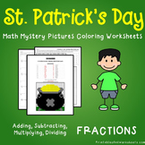 Operations with Fractions, St. Patrick's Day Fractions Mystery Pictures Sheets
