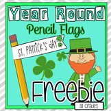 St. Patrick's Day Freebie Holiday Celebration Pencil Flags