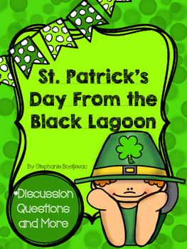 St. Patrick's Day From the Black Lagoon (Comprehension Que