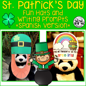 St. Patrick's Day Fun Hats and Writing Prompts *Spanish Edition*