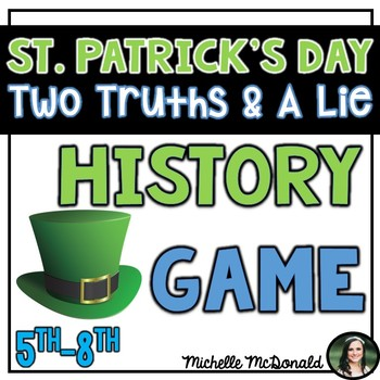 St. Patrick's Day Game: Two Truths & A Lie {No Prep!}