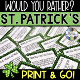 St. Patrick's Day Game - Would You Rather?