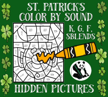 St. Patrick's Day Hidden Pictures Color by Sound for K, G, F, & SBLENDS