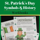 St. Patrick's Day History & Symbols Workbooks