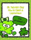 St. Patrick's Day How to Catch a Leprechaun