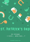 St. Patrick's Day IDIOMS - Game: I have… who has?