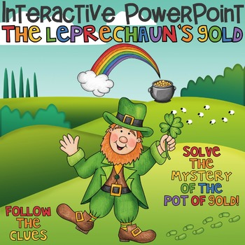 St. Patrick's Day Interactive Power Point The Leprechaun's Gold
