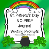 St. Patrick's Day Journal Writing Prompts Writing Center Kindergarten 1st
