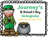St Patrick's Day Journey's Kindergarten Sight Word Cards