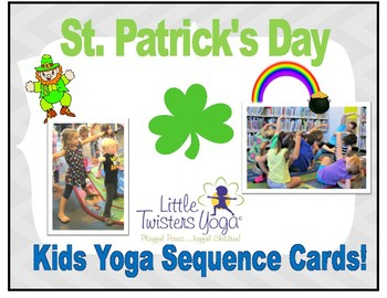 St. Patrick's Day Kids Yoga Sequence--Real Photos +Printable or Electronic!