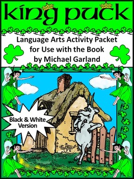 St. Patrick's Day Language Arts Activities: King Puck Activity Packet