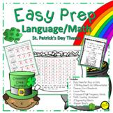 St. Patrick's Day Language Arts and Math No Prep