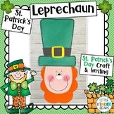 St. Patrick's Day Leprechaun Craft & Poem with Writing Activities