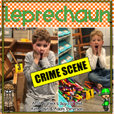St. Patrick's Day Leprechaun Crime Scene Unit by Kim Adsit and Adam Peterson