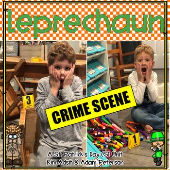 St. Patrick's Day Leprechaun Crime Scene Unit by Kim Adsit and Adam Peterson