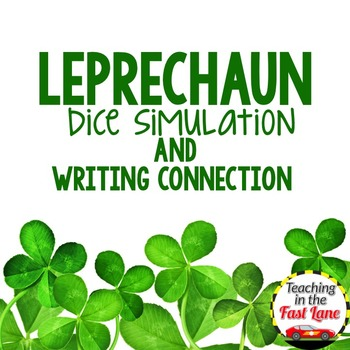 St. Patrick's Day Leprechaun Dice Simulation with Writing Connection