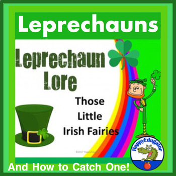 St. Patrick's Day Leprechaun Lore and Leprechaun Traps