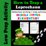 St Patrick's Day - Leprechaun Trap - Elementary Writing Activity