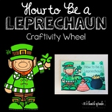 St. Patrick's Day Leprechaun Wheel Craftivity