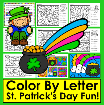 St. Patrick's Day Color By Letter ☘ Letter Recognition:  NO PREP! ☘