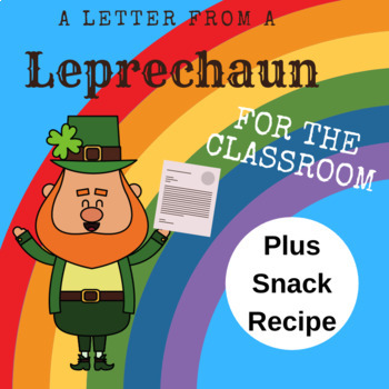 St. Patrick's Day Letter to Classroom from a Leprechaun, PLUS Snack Recipe