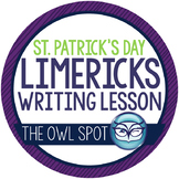 St. Patrick's Day Limerick Writing Lesson and Craftivity - Print and Go!