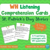 St. Patrick's Day WH Listening Comprehension Task Cards an