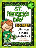 St. Patrick's Day Literacy & Math Activities - NO PREP