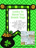 St. Patrick's Day Lucky To Have You Snack Tags