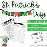 St. Patrick's Day - Mad Gab - Silly Lib - Grammar Activity