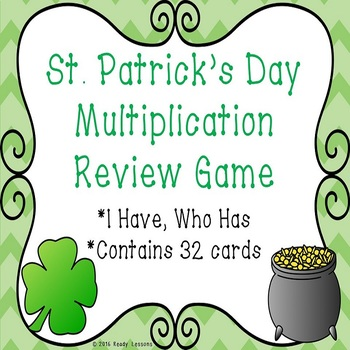 I Have Who Has St. Patrick's Day Multiplication Game