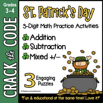 St. Patrick's Day Math Practice: 3-Digit Addition & Subtraction - Crack the Code