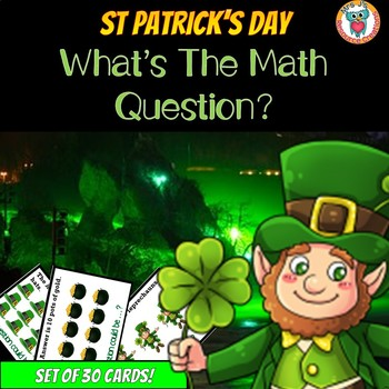 FREE St Patrick's Day Math Activity - What's the Question? (Set of 30 Cards)
