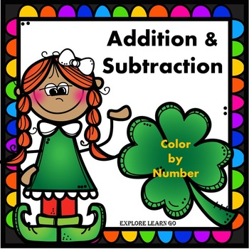 St. Patrick's Day Math / Addition and Subtraction / Color by Number