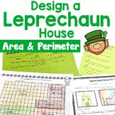 St. Patrick's Day Math- Leprechaun House Area and Perimeter