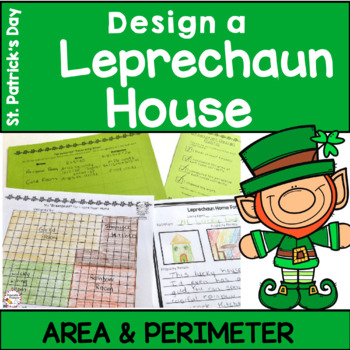 St. Patrick's Day Math- Leprechaun House Area and Perimeter