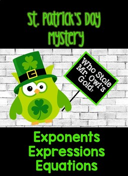 St. Patrick's Day Math Mystery- Equations, Exponents, and Expressions