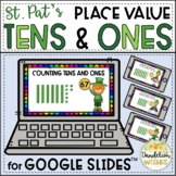 St. Patrick's Day Math Place Value Tens and Ones Google Slides